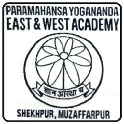 paramahansa yogananda east west academy school muzaffarpur muzaffarpur bihar